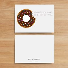 I Donut Know What I'd Do Without You PRINTABLE by Seven1SevenCo