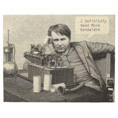 #funny - #Thomas Edison Needs Bandwidth Jigsaw Puzzle