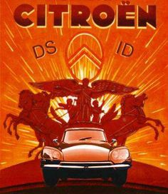 Citroën DS advertising art  This is one of my favorite cars since I first saw them in 1974 in Europe.