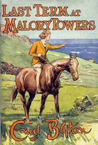 Last Term at Malory Towers ~ Enid Blyton. I loved Mallory Towers Vintage Book Covers, Vintage Children's Books, Vintage Girls, I Love Books, My Books, Story Books, Enid Blyton Books, Books For Teens, Teen Books