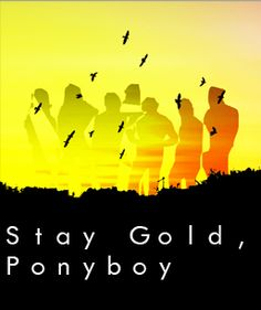 stay gold ponyboy - Meaning, continue being innocent, and pure. Norman Rockwell, Movies Showing, Movies And Tv Shows, Good Books, My Books, Cinema, Favorite Movie Quotes, Stay Gold, Lets Do It