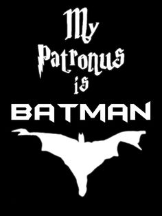 "I only repinned this because the caption on it when I saw it was ""I don't know what a patronus is, but yeah, it's Batman"" face-->palm. yikes. also they'd pinned a ton of harry potter things, it doesn't even make sense."