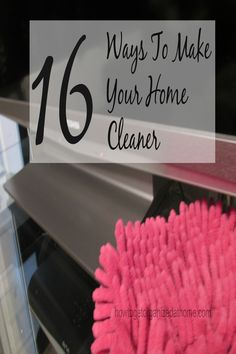Finding ways to make your cleaning process easier is important to help you appear to be in control.