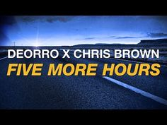 Deorro x Chris Brown - Five More Hours (Cover Art) - YouTube