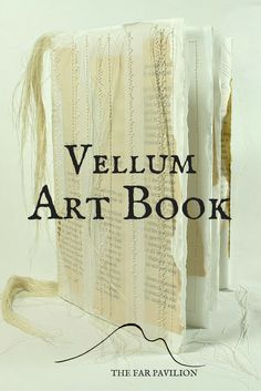 mixed media art book from vellum and old book pages