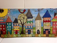 12x24 Mixed media canvas House Village   by heartfeltByRobin, $150.00 Colorful collage/mixed media - row of houses