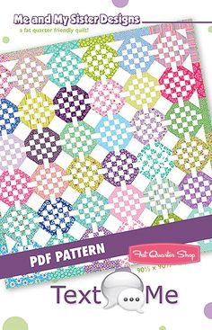 Text Me Downloadable PDF Quilt Pattern<BR>Me and My Sister Designs