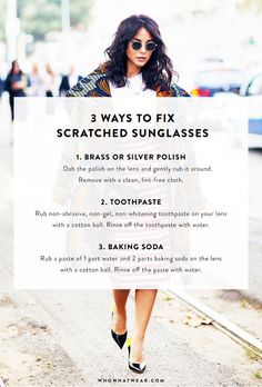 3 Hacks to Fix Scratched Sunglasses via @WhoWhatWear