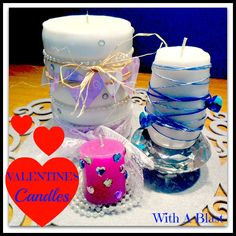 With A Blast-: Valentine's Candles ... easy DIY ... dress up ordinary candles