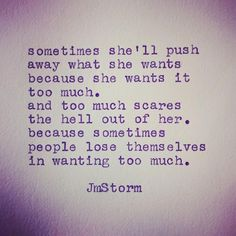 Truth Be Told Im Scared. Poem Quotes, True Quotes, Words Quotes, Great Quotes, Quotes To Live By, Inspirational Quotes, Sayings, Irish Quotes, Love Is Scary Quotes