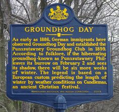 #GroundhogDay historical marker @ Gobbler's Knob. Text: As early as 1886, German immigrants here observed Groundhog Day and established the Punxsutawney Groundhog Club in 1899. According to folklore, if the hibernating groundhog - known as Punxsutawney Phil - leaves its burrow on February 2 and sees its shadow, there will be six more weeks of winter. The legend is based on a European custom predicting the length of winter by weather conditions on Candlemas, an ancient Christian festival.