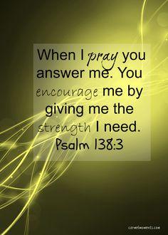 Psalm 138:3   carmelmoments.com