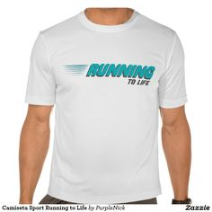 Camiseta Sport Running to Life