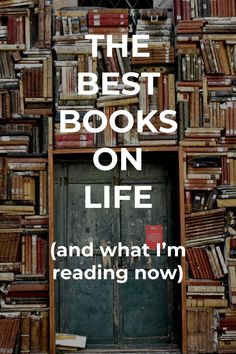 Here are my recommendations for the best books about life, the world, and human nature, along with what I'm currently reading and some of my favorites this year so far.
