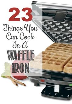 23 Things You Can Cook In A Waffle Iron photo: listotic.com Waffle irons were invented for waffles, well, that may be true but some creative and expreiment