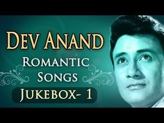 Best of Dev Anand Songs - Jukebox 1 - Top 10 Romantic Dev Anand Hits - YouTube