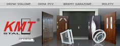 KMT - producent drzwi stalowych, bram garażowych i okien PVC