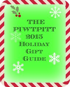 People I Want to Punch in the Throat: 2015 PIWTPITT Holiday Gift Guide