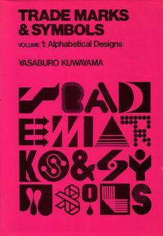 Trademarks & symbols vol. 1    Kuwayama, Y., Trademarks & symbols vol. 1: alphabetical designs, New York: Van Nostrand Reinhold Co., 1973.