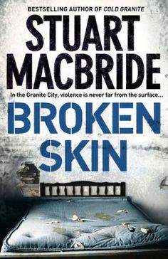 Download Broken Skin (Logan McRae #3) Online Free in pdf, epub or mobi format. Read Broken Skin (Logan McRae #3) Online and download the Broken Skin (Logan McRae #3) free to your computer.
