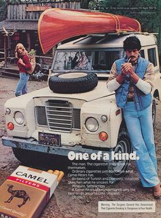 A super advert for Camel cigarettes featuring three of my favourite things - a Land Rover, a canoe, and an attractive woman! Land Rover Series 3, Land Rover Defender 110, Landrover Defender, Vintage Cigarette Ads, Land Rover Models, Pub Vintage, Range Rover Classic, Print Ads, Vintage Advertisements