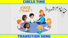 CIRCLE TIME TRANSITION SONG for Preschool, kindergarten