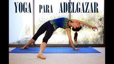 Yoga para Adelgazar   Clase completa en español #13
