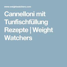 Cannelloni mit Tunfischfüllung Rezepte | Weight Watchers