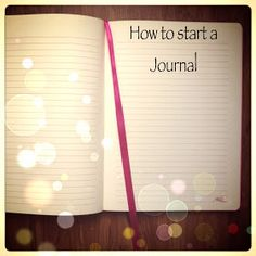 Izzy's notebook: How to Start a Journal