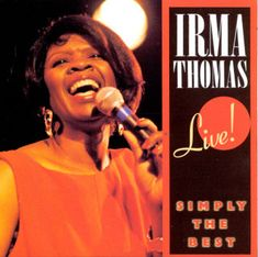Simply the Best: Live! (Recorded Live From Slim's / San Francisco, California / August by Irma Thomas on Apple Music Vinyl Cover, Lp Vinyl, Vinyl Art, Irma Thomas, Best B, My Side, What Is Love, Get Over It, Hip Hop