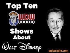 To celebrate Walt Disney's birthday, join me throughout the day as I count down the Top Ten WDW Radio Episodes About Walt Disney