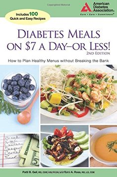 Diabetes Meals on $7 a Day—or Less!: How to Plan Healthy Menus without Breaking the Bank