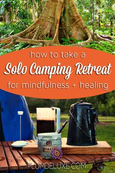 to Take a Solo Camping Retreat for Mindfulness and Healing Refresh your body and soul with a solo camping retreat for mindfulness and healing.Refresh your body and soul with a solo camping retreat for mindfulness and healing. Solo Camping, Tent Camping, Camping Gear, Camping Hacks, Outdoor Camping, Diy Camping, Backpacking Gear, Winter Camping, Walmart Camping