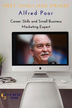 Meet Charli Jane Speaker Alfred Poor. Career Skills and Small Business expert www.CharliJane.com