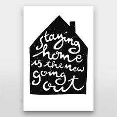 Staying home is the new going out - Handlettering von Gelbkariert über artboxONE