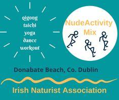 Selection of nudist beach events in Dublin Yoga Dance, Dublin, Ireland, Irish, Nude, Events, Workout, Beach, Irish People
