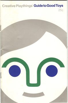 Cover art for Guide to Good Toys, made for the American toy maker and distributor Creative Playthings, United States, by Fredun Shapur. Modern Toys, Mid-century Modern, Retro Illustration, Illustrations, Buch Design, Happy Design, Vintage Book Covers, Book Catalogue, Book Layout