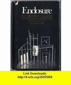 Enclosure A Collection of Plays (9780679505310) Robert J. Nelson, Gerald Weales , ISBN-10: 0679505318  , ISBN-13: 978-0679505310 ,  , tutorials , pdf , ebook , torrent , downloads , rapidshare , filesonic , hotfile , megaupload , fileserve