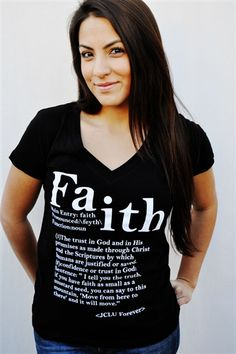 Faith defined Christian T-shirt has the appearance of a dictionary page using Matthew 17:20 as the sentence example. Matthew 17:20 is one of the most inspiring scriptures on Faith written in the bible. $17.99 - jesus,faith,god,jcluforever