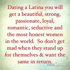 Dating Latinas strong women quotes