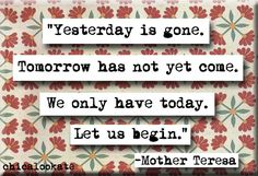 Mother Teresa Yesterday is Gone Quote Magnet or Pocket Mirror (no.160)