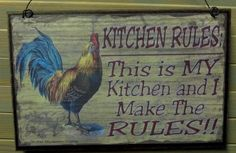 rooster and chicken decorations for kitchen | KITCHEN Rules This Is My Kitchen And I Make by blackwatertradingco