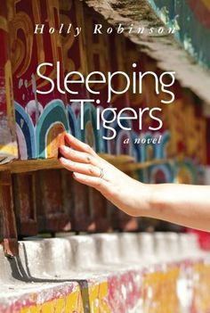 Sleeping Tigers by Holly Robinson. $3.37. 259 pages. Author: Holly Robinson