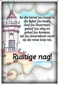 God is jou stuurman. Good Night Prayer, Good Night Blessings, Good Night Wishes, Good Night Quotes, Day Wishes, Evening Quotes, Afrikaanse Quotes, Goeie Nag, Inspirational Qoutes