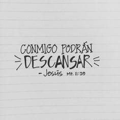 El descanso se encuentran EN Jesús. Es a Su lado que realmente podemos descansar. {Mateo Once Veintinueve}