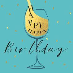 Happy Birthday Drinks, Happy Birthday Wishes For A Friend, Birthday Wishes Flowers, Happy Birthday Man, Birthday Wishes And Images, Happy Birthday Pictures, Happy Birthday Messages, Birthdays, Congratulations