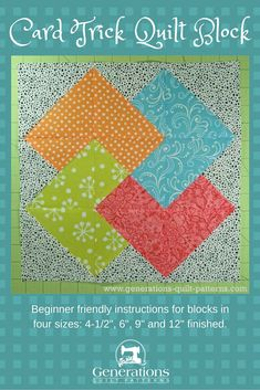 "Instructions to make a Card Trick quilt block in four different sizes. 4-1/2"" 6"", 9"" and 12"" finished. Sweet!"