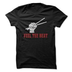 I Love Feel the Beat! T shirts #tee #tshirt #named tshirt #hobbie tshirts #Drum