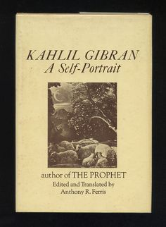 """Kahlil Gibran: A Self Portrait"" by Kahlil Gibran.  In the Preface, Gibran is quoted about mothers.  Everyone must read this.  One of the most telling and reassuring thoughts on mothers."