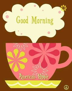 ☮ American Hippie ☮ Good Morning